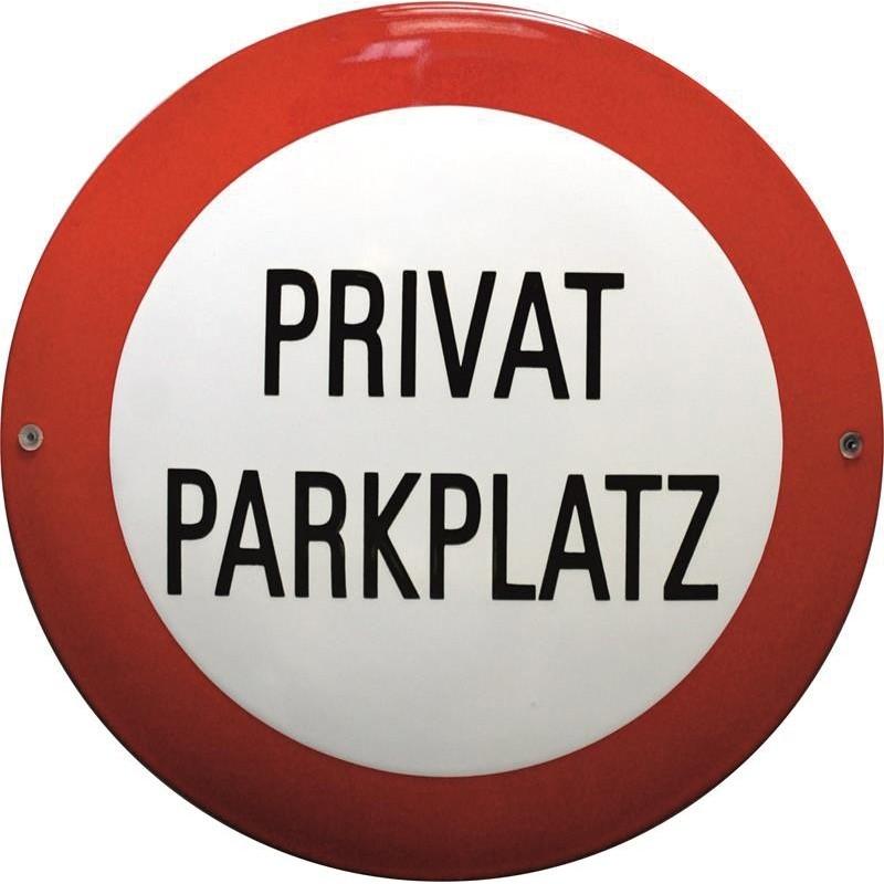 Privat Parkplatz emaille verbotsschilde